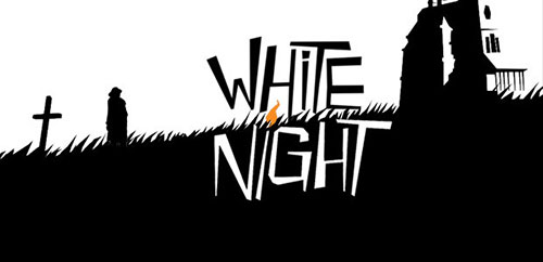 苍白之夜攻略大全 White Night全关卡图文通关总汇[多图]